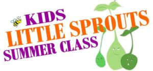 Little Sprouts Summer Class